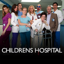 Childrens Hospital: Children's Hospital: A Play in Three Acts